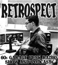 Retrospect '60s Garage Punk Show
