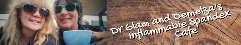 Dr Glam and Demelza's Inflammable Spandex Cafe