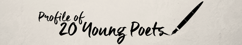Profile of 20 Young Poets