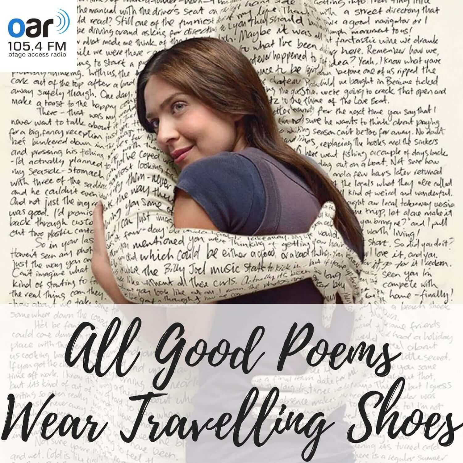 All Good Poems Wear Travelling Shoes