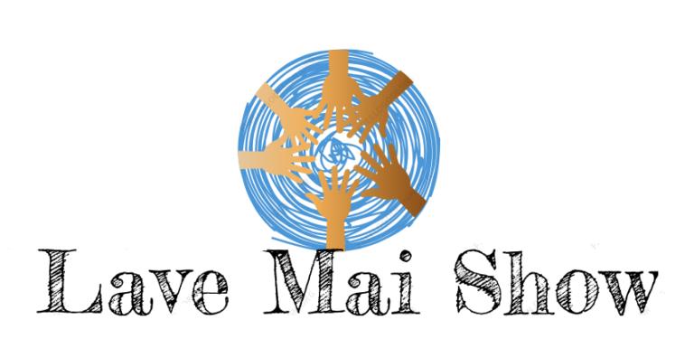 The Lave Mai Show