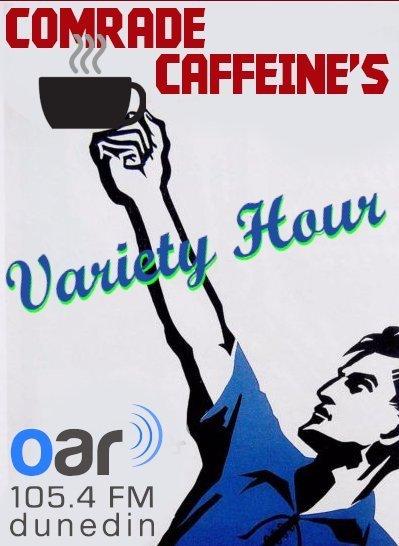 Comrade Caffeine's Variety Hour